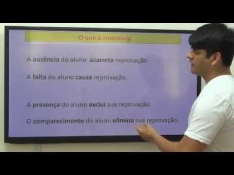 Semântica - Aula 2: Sinonímia e antonímia GramáticaEmVídeo - Prof. Fábio Alves