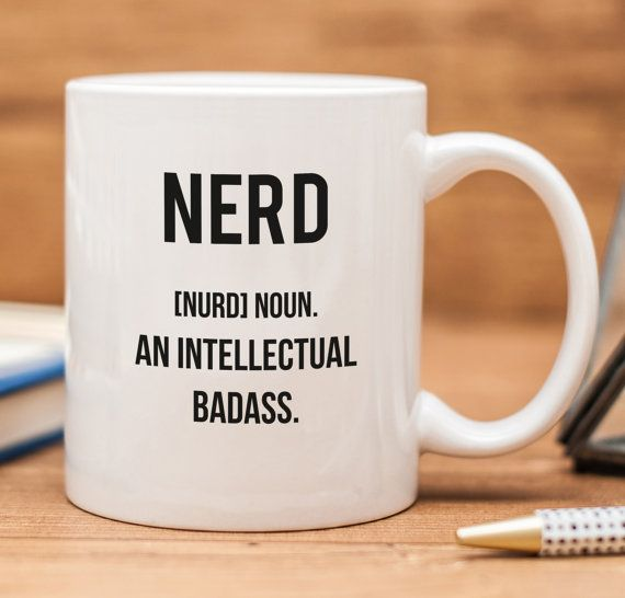 Nerd Definition Funny Mug | Funny Coffee Mug | Quote Mug | Funny Gift | Ceramic Mug