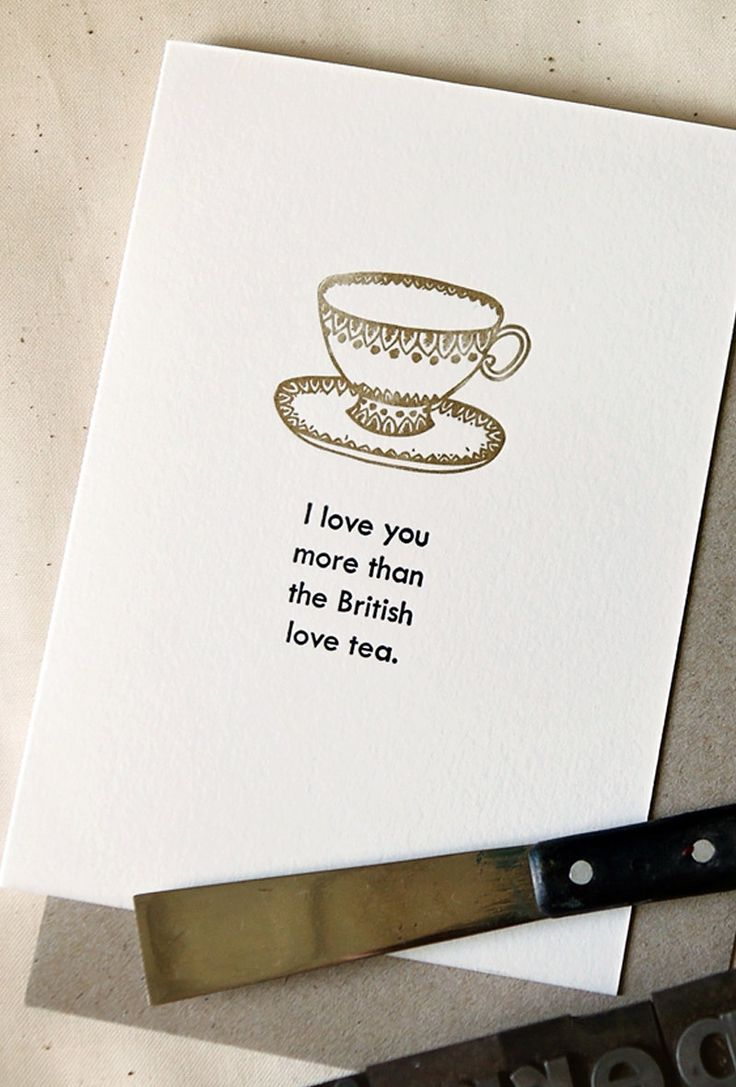 A personal favorite from my Etsy shop https://www.etsy.com/listing/223323404/i-love-you-more-than-the-british-love