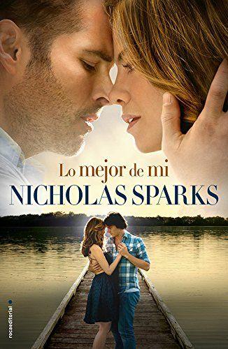 Lo mejor de mí (Novela (roca)) de Nicholas Sparks http://www.amazon.es/dp/8499185185/ref=cm_sw_r_pi_dp_7OV6ub1XCKPB9