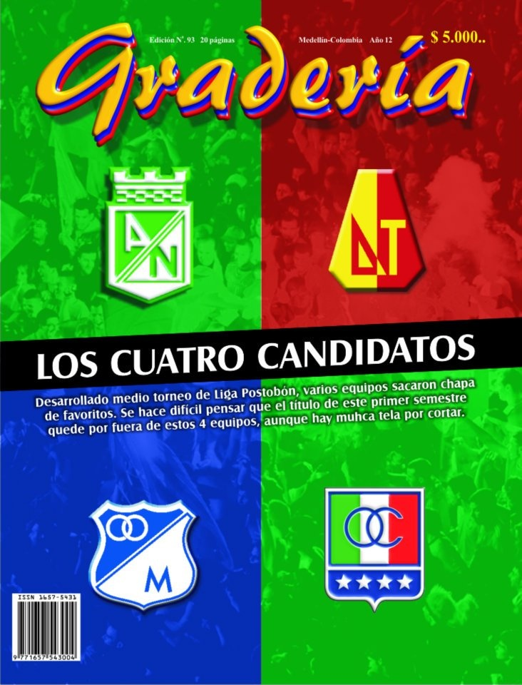 Tapa 93 - Abril de 2011. Cuatro candidatos a llevarse la Liga Posotobón I de ese año.  www.revistagraderia.co