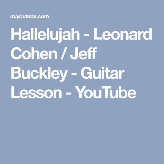 Hallelujah - Leonard Cohen / Jeff Buckley - Guitar Lesson - YouTube