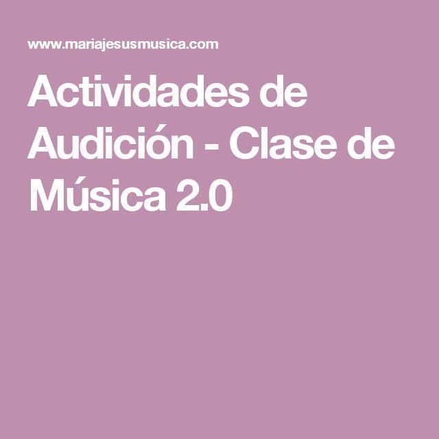 Actividades de Audición - Clase de Música 2.0