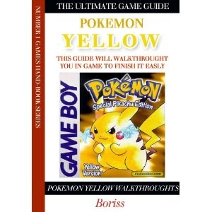 Pokemon Yellow version Walkthrough and Cheats (The Ultimate Game Guide Series) (Kindle Edition)  http://www.amazon.com/dp/B0076YCBOQ/?tag=iphonreplacem-20  B0076YCBOQ