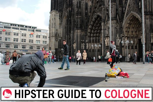 Cologne, Germany Travel Guide ... for Hipsters!