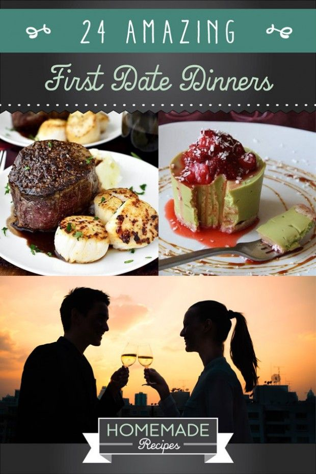 24 Amazing First Date Dinners by Homemade Recipes at http://homemaderecipes.com/course/desserts/24-amazing-first-date-dinner-recipes/
