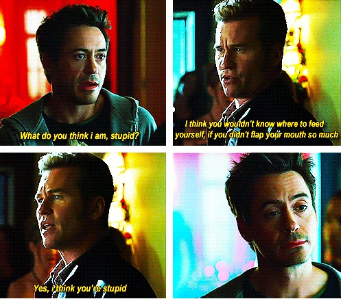 "Iron Man and Batman bickering (Robert Downey Jr. and Val Kilmer, ""Kiss Kiss Bang Bang"")"