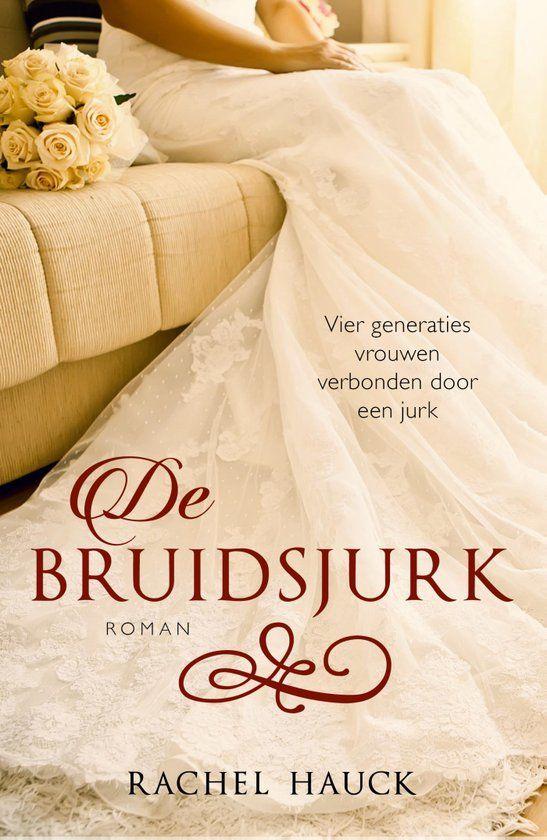 De bruidsjurk - Rachel Hauck