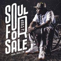J Coop - Soul For Sale by J Coop on SoundCloud