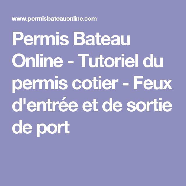 Permis Bateau Online - Tutoriel du permis cotier - Feux d'entrée et de sortie de port