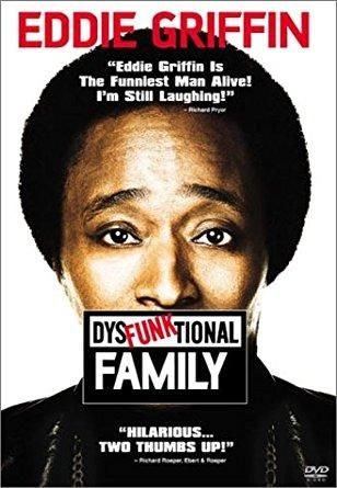 Eddie Griffin & Joe Howard & George Gallo-Dysfunktional Family