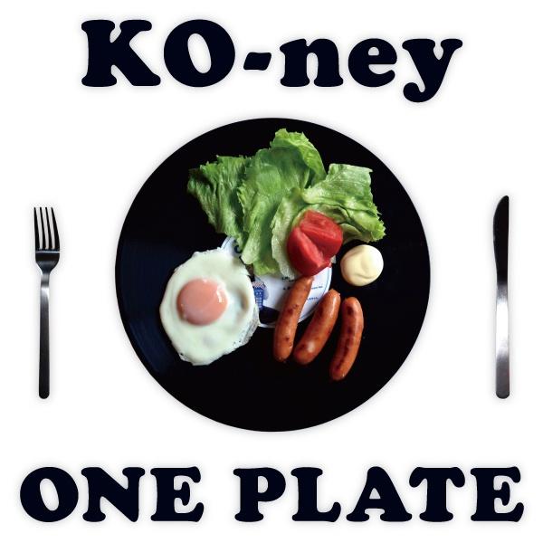 KO-ney : ONE PLATE