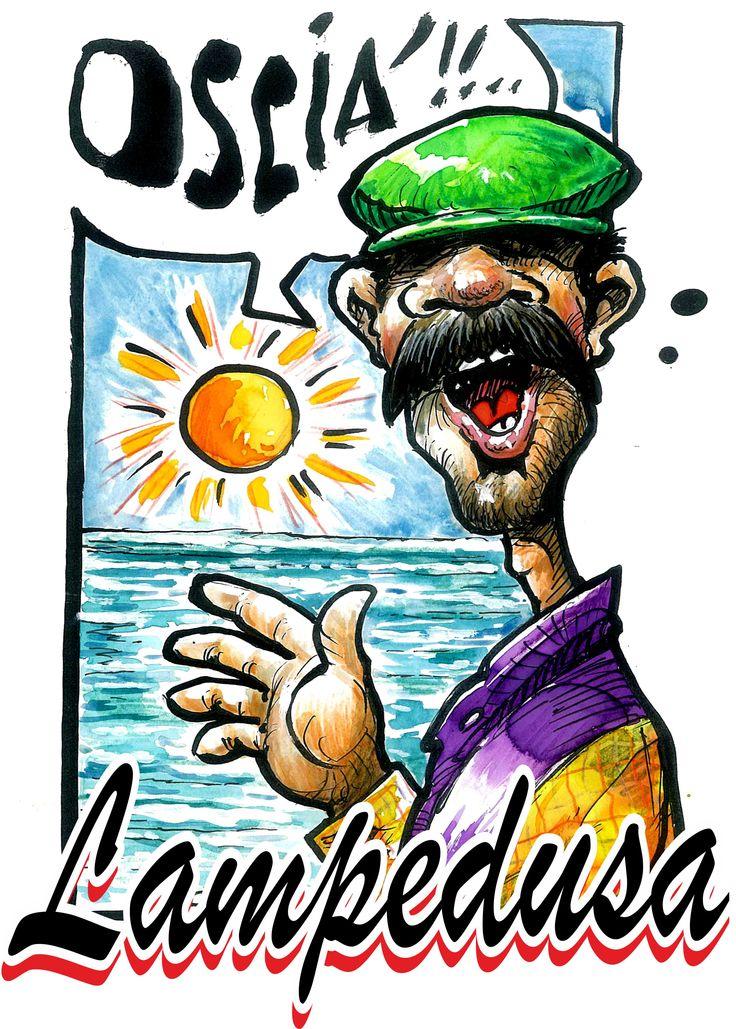 Lampedusa con tipica frase locale Oscià che significa fiato mio . Frase utilizzata in occasione del concerto di Claudio Baglioni