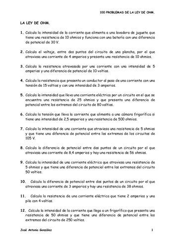 100 PROBLEMAS DE LA LEY DE OHM. José Antonio González 1 LA LEY DE OHM. 1. Calcula la intensidad de la corriente que alimen...
