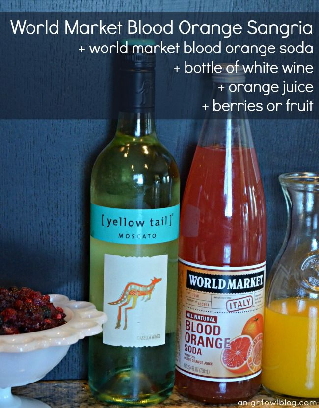 World Market Blood Orange Sangria and #MyAmazingMom