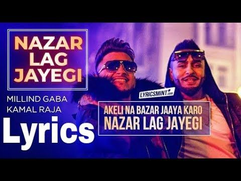 Nazar lag jayegi full lyrics millind gaba feat kamal raja | ikrar | music MG - YouTube