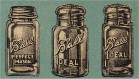 More Than You Probably Ever Cared to Know about Ball Jars (a.k.a. Mason Jars)