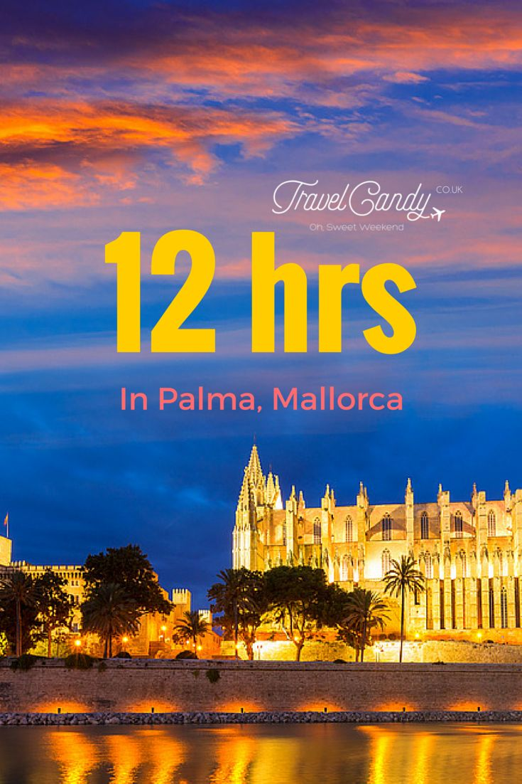 Palma, Majorca, has been voted 'Best Place to Live in the World' by the Sunday Times - and you will totally see why when you go; even if it's just for the day!