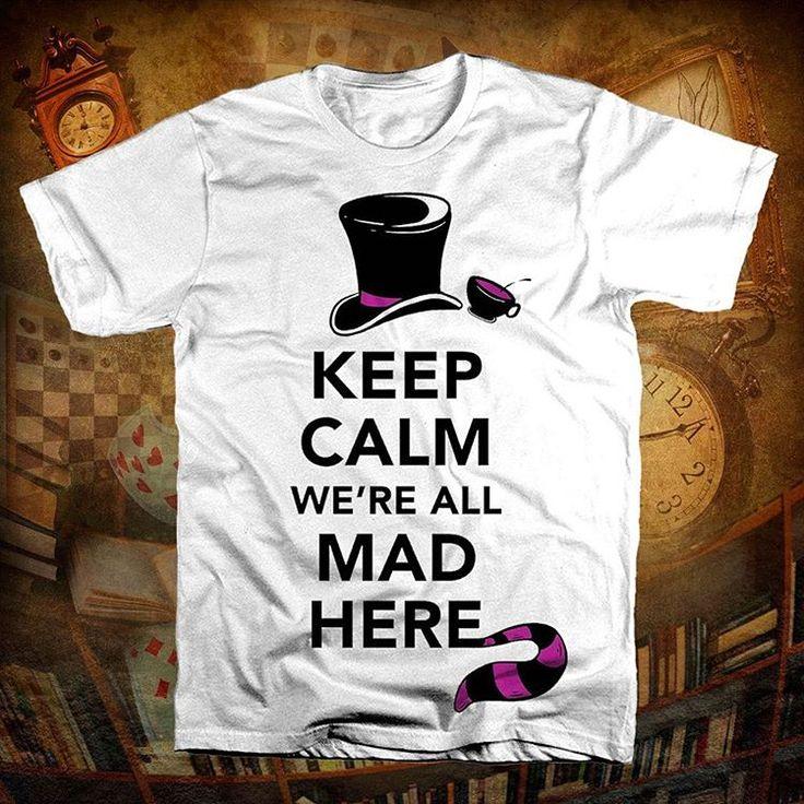We are all mad here!! Tutti i migliori sono pazzi. Non farti scappare questa stupenda t-shirt ordinala subito via ��direct o ��WhatsApp al 3311917641 #aliceinwonderland #alice #disney #beauty #cheshire #chesirecat #disneylove #disneylover #johnnydepp  #keepcalm #keep #calm #tshirtdesign #tshirt #tshirts #tshirt�� #design #graphic #maglia #maglietta #magliettapersonalizzata #magliette  #personalized #personalizzata #personalization #personalizzazione #fun #fashion #style #stile…