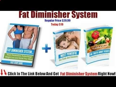 Fat Diminisher System PDF you will find out the exact list of foods that will remove every toxin, free radical and heavy metal from your body to make more healthy www.facebook.com/...