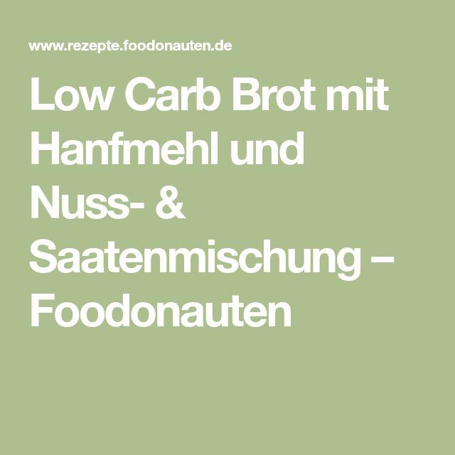 Low Carb Brot mit Hanfmehl und Nuss- & Saatenmischung – Foodonauten