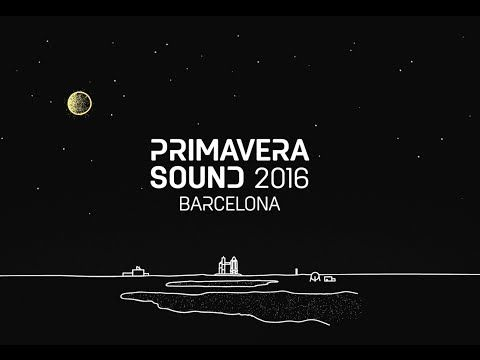 Primavera Sound 2016 line-up - YouTube
