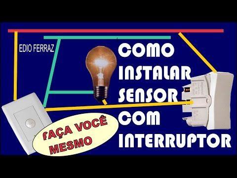 COMO LIGAR SENSOR DE PRESENÇA COM INTERRUPTOR ( 44 ) - YouTube