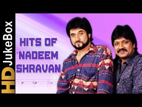 zongstube: Nadeem Shravan Superhit Song Collection Top 12 Son...