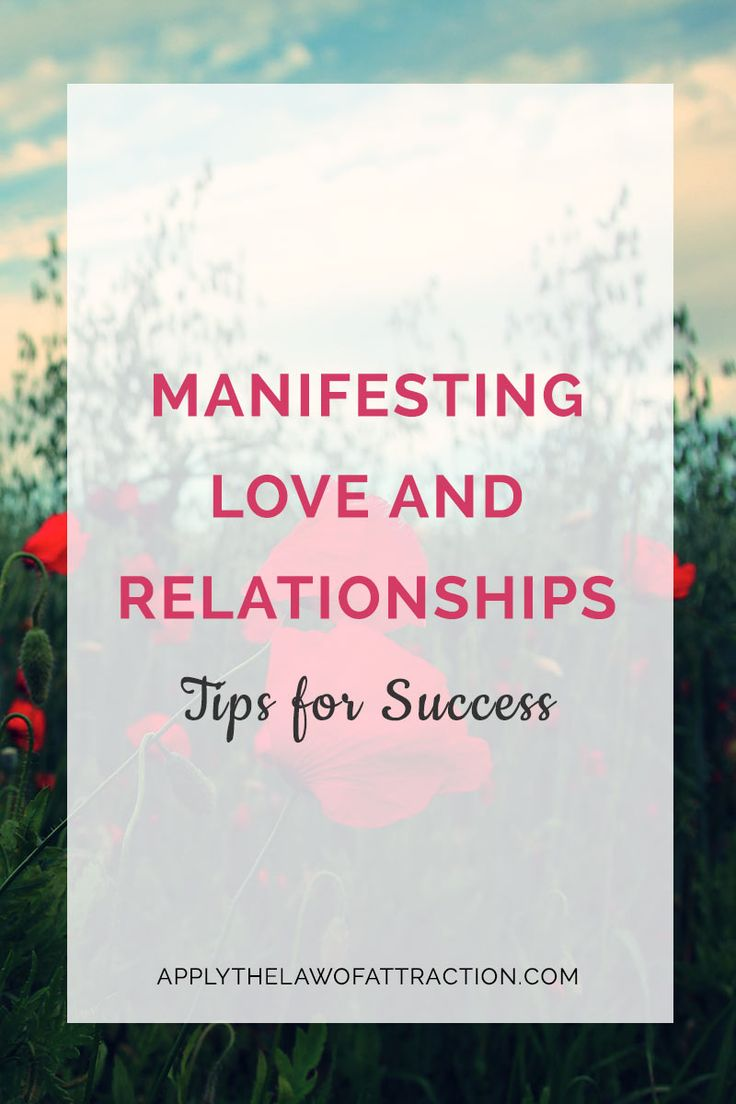 manifesting love relationships, law of attraction tips for success