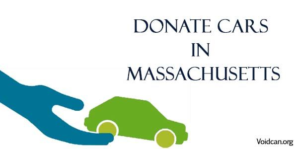 Voidcan.org share with you information about Car donation in Massachusetts with its procedures.
