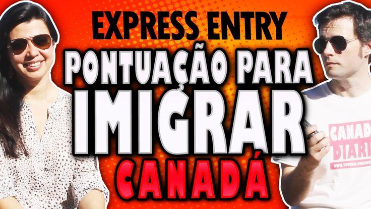 PONTUAÇÃO PARA IMIGRAR PARA O CANADÁ