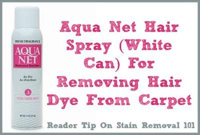 Home Remedies For Hair Dye Removal From Carpet