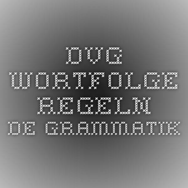 DvG - Wortfolge-Regeln - DE GRAMMATIK