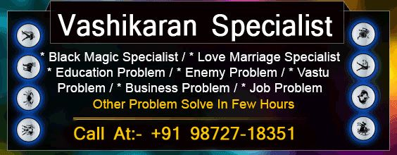 Best vashikaran specialist astrologer, get instant solution to your all life problems.http://www.panditrkshastri.com/vashikaran-specialist-astrologer-rk-shastri/