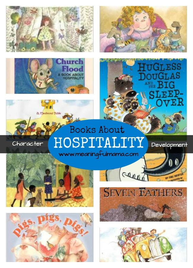 Books About Hospitality for Kids and she has other posts about other character development studies