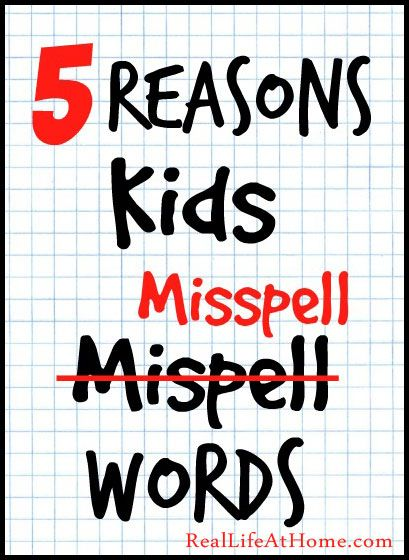 5 Reasons Kids Misspell Words - great help for homeschool and parents with kids in 1st grade, 2nd grade, 3rd grade, 4th grade, and beyond in spelling