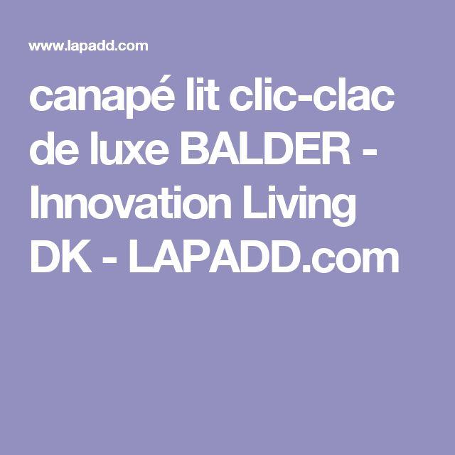 Les 25 meilleures id es de la cat gorie canap s lits sur pinterest canap l - Clic clac innovation ...