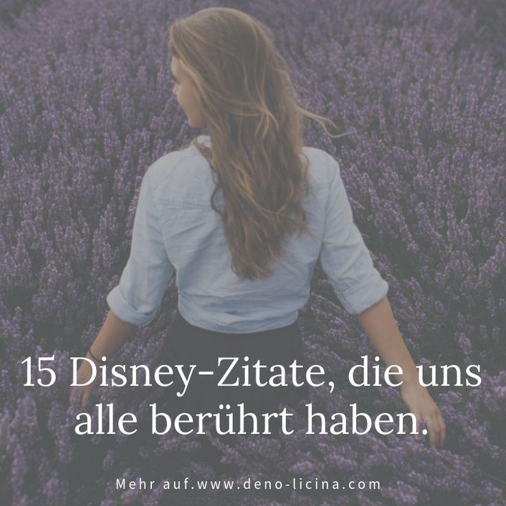 15 Disney-Zitate, die uns alle berührt haben. Sprüche, Texte, Liebe, Trennung, Beziehung, Der Poet, Deno Licina, Starke Gedanken