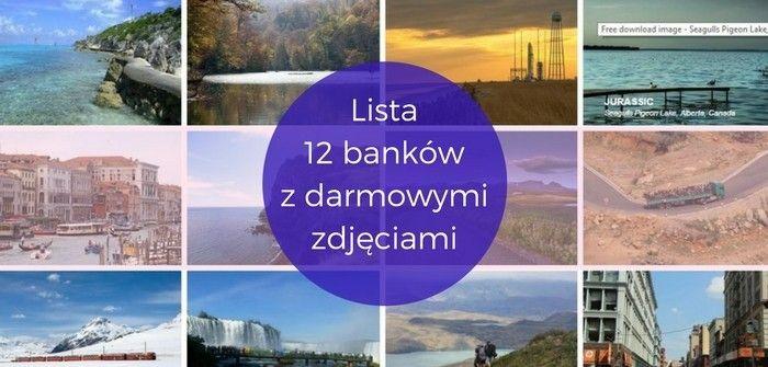 banki z darmowymi zdjęciami  #bankizdjęć #zdjęciazafree #darmowezdjęcia #listabanków #gdzieznaleźćzdjęcia #licencjaCC0