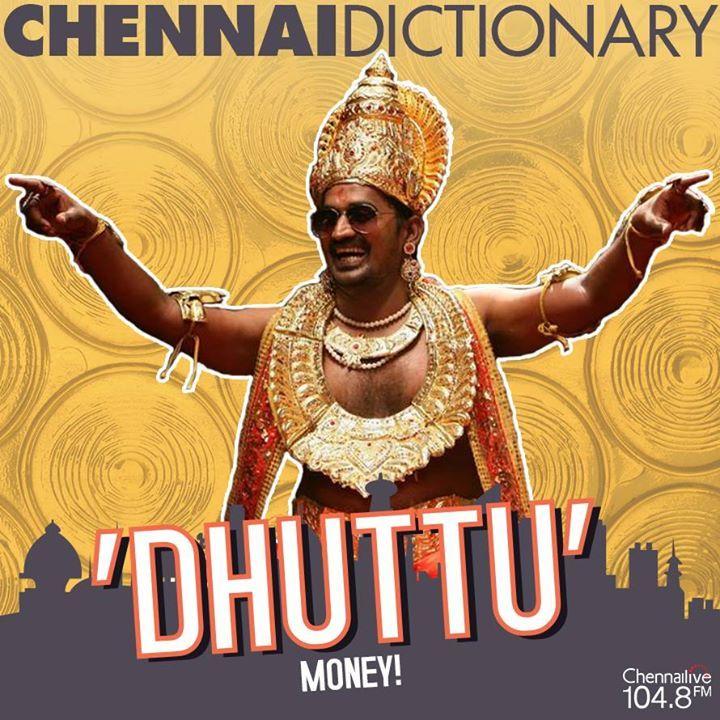 Also known as 'Kaasu', 'Panam' and 'Dabbu'! #ChennaiDictionary