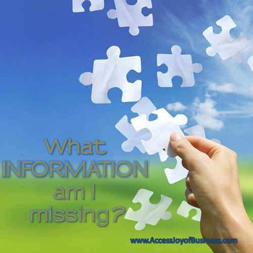 What information am I missing? This is a great question to use if you are ever feel confused - Simone Milasas, Joy of Business