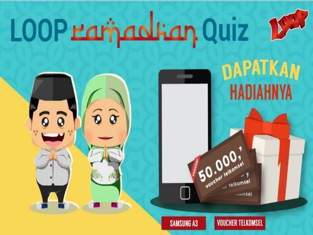 kuis loop ramadhan quiz berhadiah smartphone dan pulsa