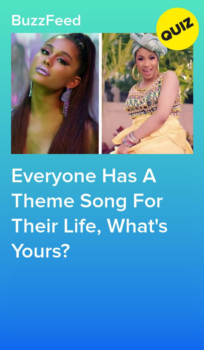 What Should Your Theme Song Be?   quizzes   Playbuzz quizzes