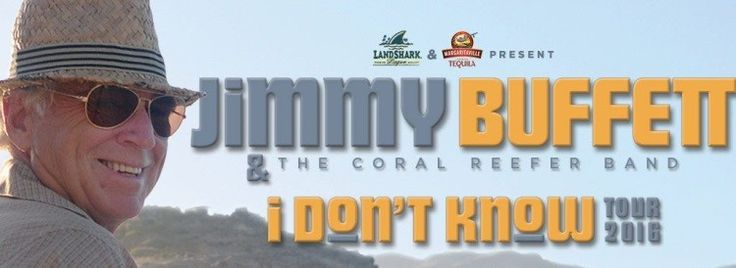 jimmy-buffett-2016-i-dont-know-tour-dates-tickets-header