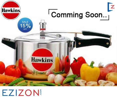 Get 15% Discount on Hawkins pressure cooker Launching Soon On Ezizon.com #Hawkins