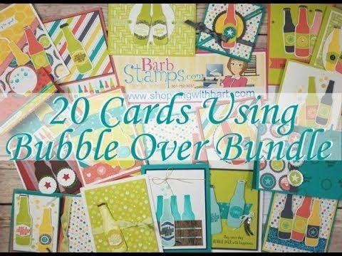 21 Cards from the Bubble Over Bundle - Bubbles & Fizz DSP - YouTube