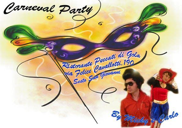 Miky & Carlo: Carneval Party.....!!!!!