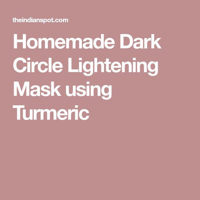 Homemade Dark Circle Lightening Mask using Turmeric | Dark ...