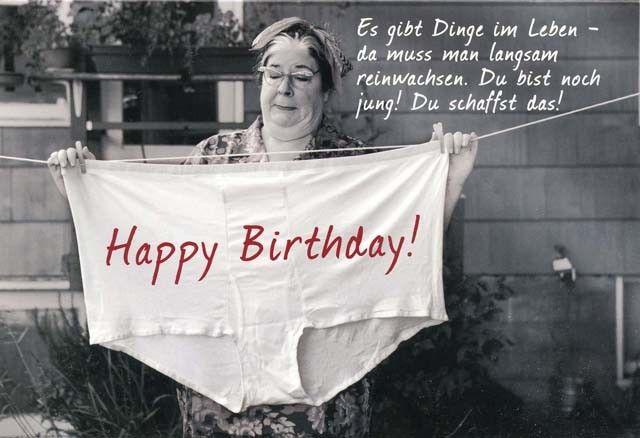 Lustige Grußkarte – Happy Birthday! Es gibt Dinge im Leben – da muss man langsam reinwachsen. Geburtstagskarten – Manuela Schütt