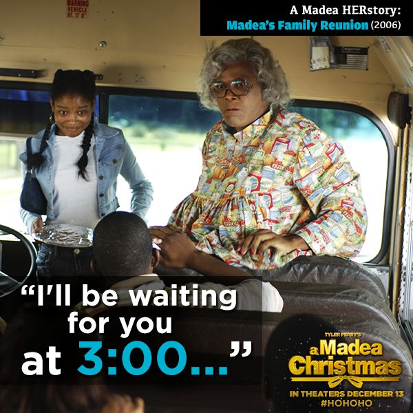 Another visit from the Ghost of Madea Past.  She'll be waiting....
